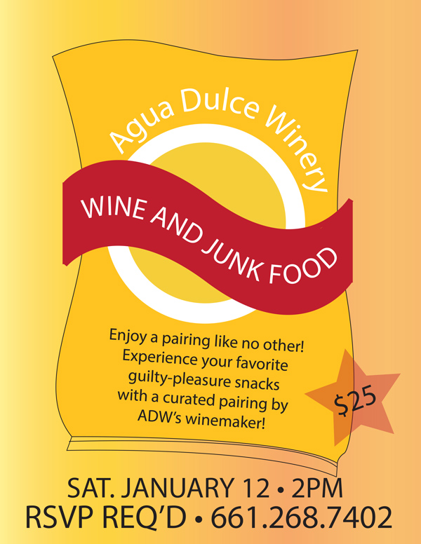 Wine and Junk Food Jan 12. Reservation required: call661-268-7402